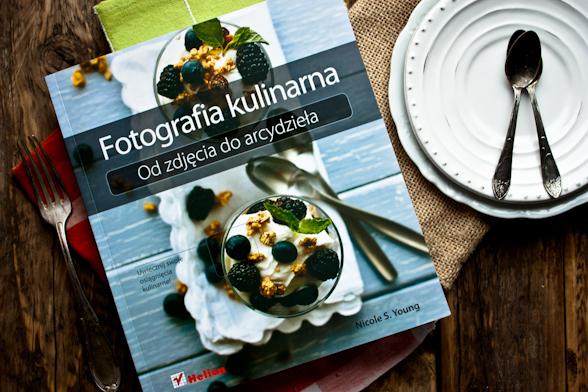 Fotografia kulinarna. Od zdjęcia do arcydzieła.